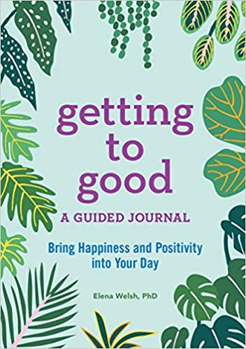 getting to good guided journal